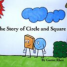 The Story of Circle and Square by garhea