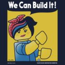 WE CAN BUILD IT! by DREWWISE