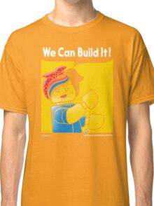 WE CAN BUILD IT! Classic T-Shirt