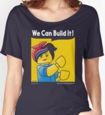 WE CAN BUILD IT! Women's Relaxed Fit T-Shirt