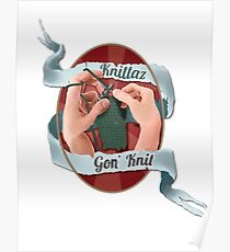 Knittaz gon' knit.  Poster