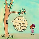"""""""I'm going to be your friend..."""" by BobbyMiller"""