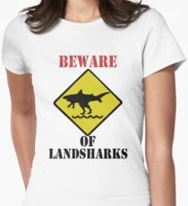 BEWARE - Landsharks!! Women's Fitted T-Shirt