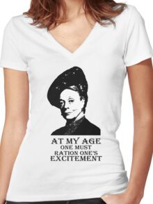 At my age one must ration one's excitement Women's Fitted V-Neck T-Shirt