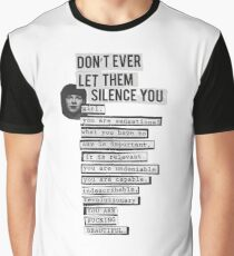 DONT EVER LET THEM SILENCE YOU - RIOT GRRRL Graphic T-Shirt
