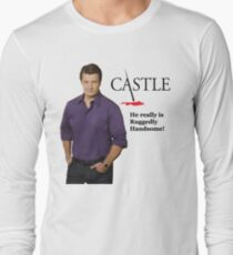 He Really Is Ruggedly Handsome - Castle Nathan Fillion T-Shirt