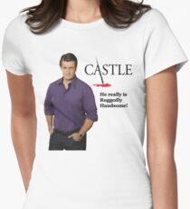 He Really Is Ruggedly Handsome - Castle Nathan Fillion Women's Fitted T-Shirt