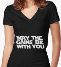 May The Gains Be With You Women's Fitted V-Neck T-Shirt