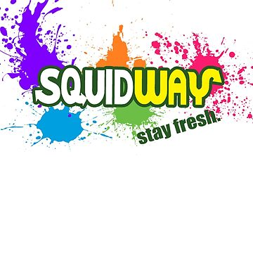 Squidway - Stay Fresh!  by ElloDeansley