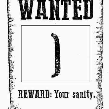 Wanted ; by MenteCuadrada