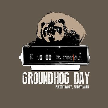 Groundhog Day  Alarm Clock  Punxsutawney Color T-shirt by theshirtnerd