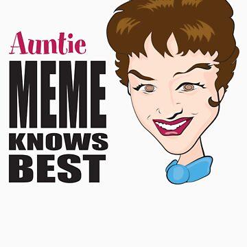 Auntie Meme Knows Best by auntiememe
