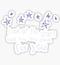 Look How They Shine For You Sticker