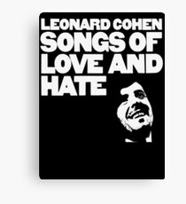Leonard Cohen - Songs of Love and Hate Shirt Canvas Print