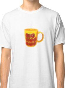 Big Hug Mug Classic T-Shirt