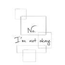 No. I'm not okay. by May92