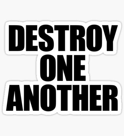 They Live - Destroy One Another Sticker