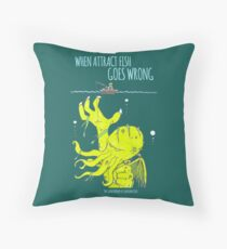 When Attract Fish Goes Wrong (2) Throw Pillow