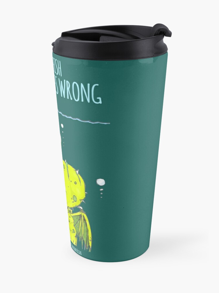Alternate view of When Attract Fish Goes Wrong (2) Travel Mug