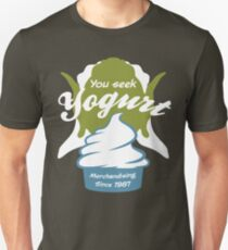 You Seek Yogurt T-Shirt