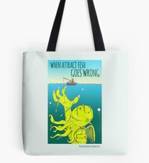 Attract Fish (3) Tote Bag