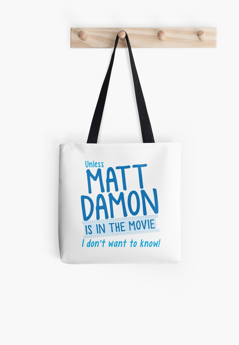 Unless MATT DAMON is in the movie I don't want to know by jazzydevil