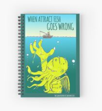 When Attract Fish Goes Wrong (4) Spiral Notebook