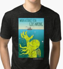 When Attract Fish Goes Wrong (4) Tri-blend T-Shirt