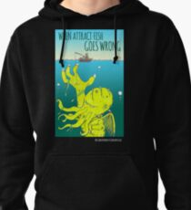 When Attract Fish Goes Wrong (4) Pullover Hoodie