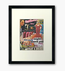 Filth is My Politics, Filth is My Life! Framed Print