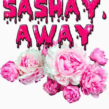 SASHAY, AWAY  by vivalaplastic