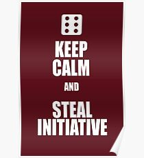 Steal Initiative  Poster
