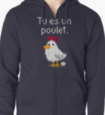 You are a chicken - light text Zipped Hoodie