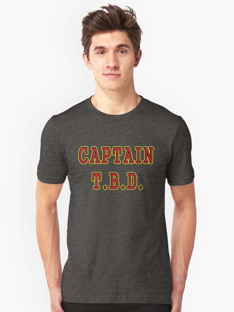 Who's Captain T.B.D.? Unisex T-Shirt Front
