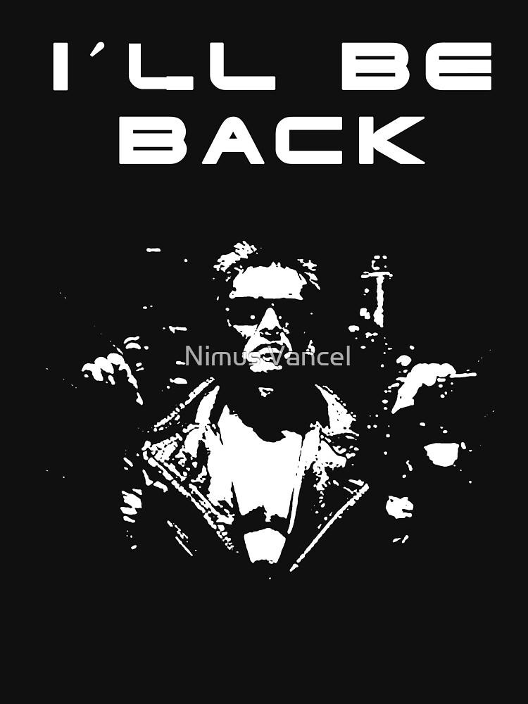I'll Be Back Arnie Terminator Movie T-shirt
