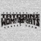 Property of Tatooine Womp Rats Target Team by M Dean Jones