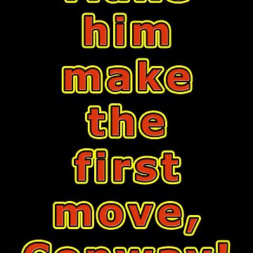 Make him make the first move, Conway by MightyDucksD123