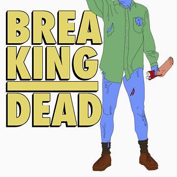 Breaking Dead by LukeMorgan42