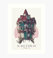 The House of the Rising Sun Art Print