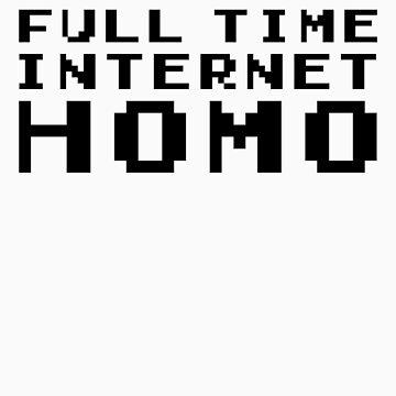 Full Time Internet by jakehgoesrawr