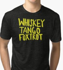 Whiskey Tango Foxtrot - Color Edition Tri-blend T-Shirt