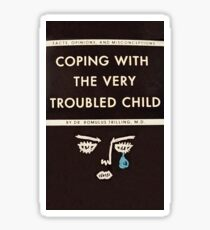 Coping with the Very Troubled Child Sticker