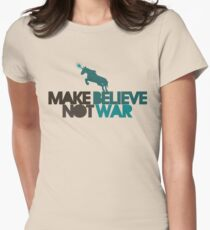 Make believe not war T-Shirt