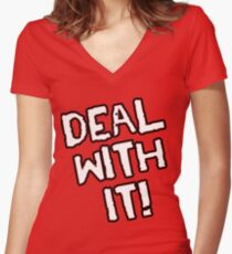 Deal With It! Women's Fitted V-Neck T-Shirt