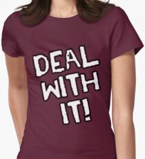 Deal With It! Women's Fitted T-Shirt