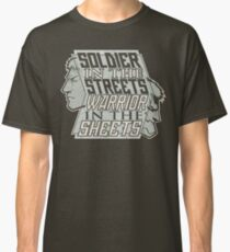 SPOILERS - Soldier in the Streets, Warrior in the Sheets Classic T-Shirt