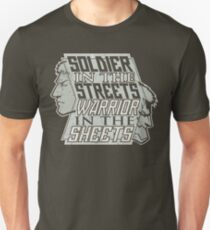 SPOILERS - Soldier in the Streets, Warrior in the Sheets Unisex T-Shirt