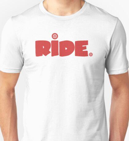 Ride. T-Shirt
