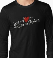 Left my heart  in the Sierra Madre Long Sleeve T-Shirt