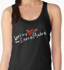 Left my heart  in the Sierra Madre Women's Tank Top